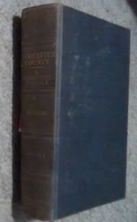 Worcester County: A Narrative History Volume 1