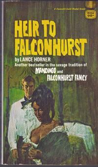 HEIR TO FALCONHURST by Lance Horner - 1968