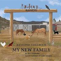 My New Family: A Cooper Tails Book