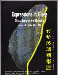 Expressions in Glass:  Glass Sculpture of Hsinchu
