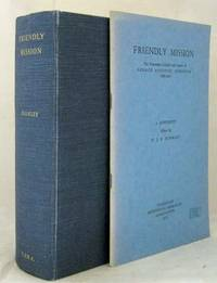 Friendly Mission. The Tasmanian Journals and Papers of George Augustus Robinson 1829-1834 [plus Supplement]