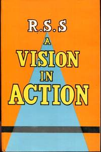 RSS, A VISION IN ACTION / COMPILED & EDITED BY H.V. SESHADRI