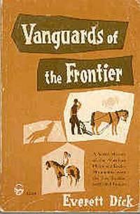 Vanguards of the Frontier