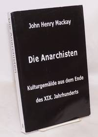 Die Anarchisten.  Kulturgemälde aus dem Ende des 19 Jahrhunderts