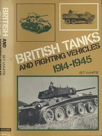 image of British Tanks and Fighting Vehicles, 1914-1945