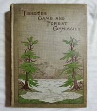 Fourth Annual Report of the Commissioners of Fisheries, Game and Forests of the State of New York Report for 1898
