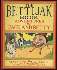BETTIJAK BOOK: ADVENTURES OF JACK AND BETTY
