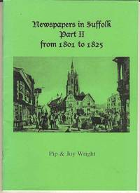 Newspapers in Suffolk Part II from 1801 - 1825