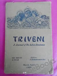 TRIVENI A Journal of the Indian Renaissance Vol. II [No. 2] Mar - Apl 1929