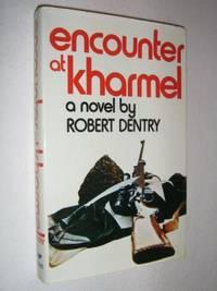Encounter at Kharmel