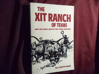 image of The XIT Ranch of Texas and the Early Days of The Llano Estacado.