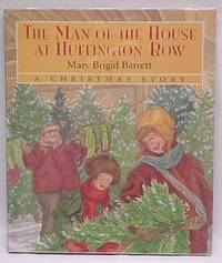 The Man of the House at Huffington Row: A Christmas Story