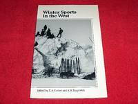 Winter Sports in the West by  Anthony W. [Editor]  Elise A. [Editor]; Rasporich - Paperback - 1991 - from Laird Books (SKU: SHELFB167)
