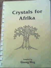 Crystals for Afrika