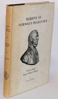image of Rebirth of Norway's peasantry: folk leader Hans Nielsen Hauge