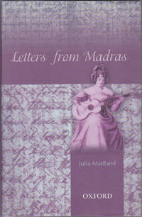 Letters from Madras during the years 1836-1839