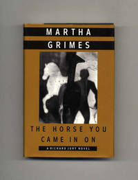 image of The Horse You Came in On  - 1st Edition/1st Printing