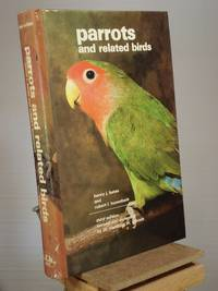 Parrots and Related Birds by Henry Bates; Robert Busenbark - 3rd Edition 1st Printing - 1978 - from Henniker Book Farm and Biblio.co.uk