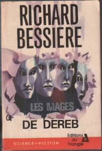 Les mages de dereb by Bessière Richard - 1976 - from philippe arnaiz and Biblio.com