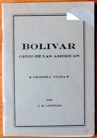 Bolivar. Genio De Las Americas