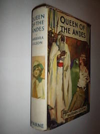 Queen Of The Andes by Gilson Barbara - Hardcover - from Flashbackbooks (SKU: biblio1315 F18215)