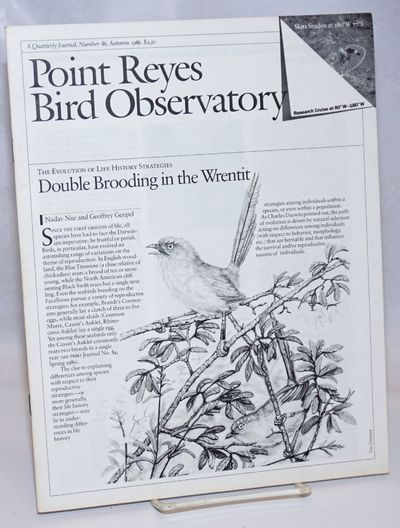 Bolinas: Point Reyes Bird Observatory, 1989. Pamphlet. 14p., 8.5 x 11 inches, illustrated with b&w p...