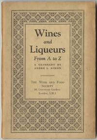 Wines and Liqueurs From A to Z.