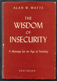 The Wisdom of Insecurity.  A Message for an Age of Anxiety