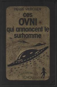 image of Ces ovni qui annoncent le surhomme