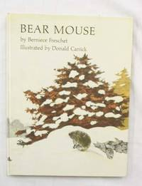 Bear Mouse by  Berniece Freschet - Hardcover - 2nd Impression - 1976 - from Adelaide Booksellers (SKU: BIB301350)