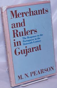 image of Merchants and rulers in Gujarat.  The response to the Portuguese in the sixteenth century