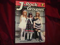 J-Rock Groupies. 200 Photographs of Unique Japanese Girls
