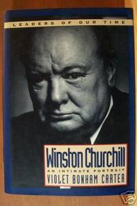 WINSTON CHURCHILL An Intimate Portrait, Leaders of Our Time Series