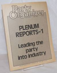 Party Organizer, Vol. 2, No. 2, Apr 1978 by Socialist Workers Party - 1978 - from Bolerium Books Inc., ABAA/ILAB (SKU: 257586)