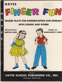 FINGER FUN: Finger Plays for Kindergarten and Primary with Songs and Poems