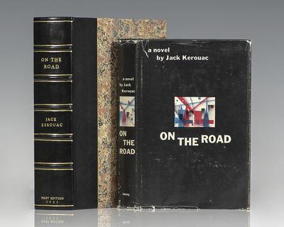 New York: The Viking Press, 1957. First edition of Kerouac's classic novel. Octavo, original black c...