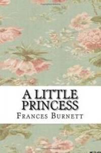 A Little Princess by Frances Hodgson Burnett - 2017-07-19 - from Books Express and Biblio.com