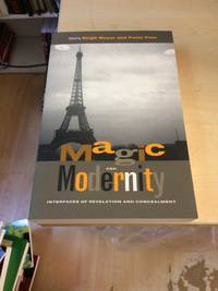 image of Magic and Modernity: Interfaces of Revelation and Concealment