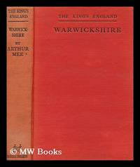 image of The King's England : Warwickshire: Shakpeare's Country / Arthur Mee