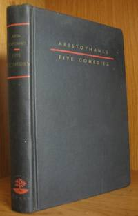 image of Five Comedies. Translated from the Greek, with a Foreword, Introductions to Each Comedy, and Notes By the Translator. Illustrated By Laszlo Matulay.