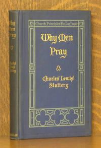 WHY MEN PRAY