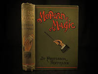 Modern magic; a practical treatise on the art of conjuring by  Angelo (Pseud. Professor Hoffmann) LEWIS - Hardcover - 1901 - from Schilb Antiquarian Rare Books (SKU: 8670)