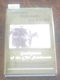 Lawmen, Outlaws, and S. O. Bs Volume II (SIGNED)  Gunfighters of the Old  Southwest