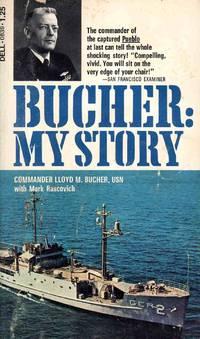 Bucher:My Story-Commander Of The Captured Pueblo
