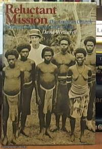 image of Reluctant Mission; The Anglican Church in Papua New Guinea, 1891-1942