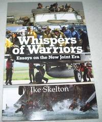 Whispers of Warriors: Essays on the New Joint Era