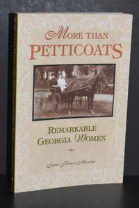 More Than Petticoats; Remarkable Georgia Women