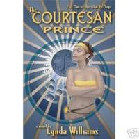 THE COURTESAN PRINCE Part One of the Okal Rel Saga