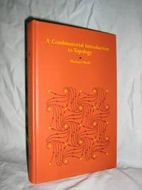 A Combinatorial Introduction To Topology by  Michael Henle - 1st Edition - 1979 - from Brass DolphinBooks and Biblio.com