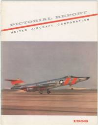 image of United Aircraft Corporation: 1958 Pictorial Report